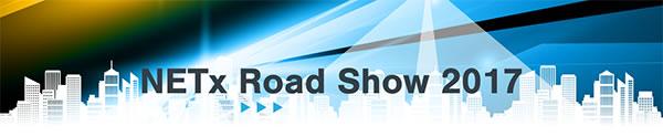 NETx road show