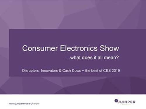 Juniper Research - Consumer Electronics Show 2019
